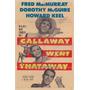 Poster (69 X 102 Cm) Callaway Went That-away