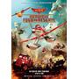 Pôster Original Filme Aviões 2 - Heróis Do Fogo Ao Resgate