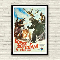 Antigo Poster Do Filme Godzilla E Superman Importado De 1973