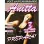 Revista Pôster Anitta =show Das Poderosas C/ 3 Pôsters Anita