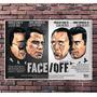 Poster Exclusivo Filme Outra Face - Travolta Cage - 42x30cm