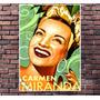 Poster Exclusivo Carmen Miranda Vintage Cult Retro - 30x42cm