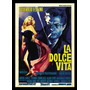 Quadro Poster Cinema Filme La Dolce Vita 0233 Com Moldura A3