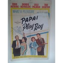Posters/ Fotos Papai Play Boy 1964 0,68 X 1,04