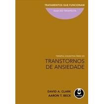 Livro - Terapia Cognitiva Para Os Transtornos De Ansiedade