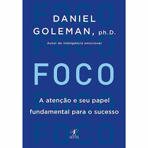 Livro - Foco Daniel Goleman - Novo