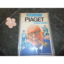 Livro Descobrindo Piaget,de Ricard M.gorman.