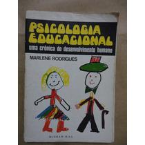 Psicologia Educacional Uma Crônica Do Desenvolvimento Humano