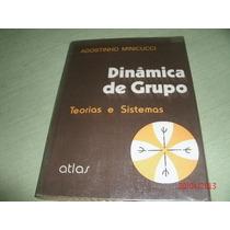 Livro Dinamica De Grupo Teorias Agostinho Minicucci