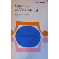 Livro Segredos Da Vida Mental - José Luis Pinillos