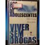 Livro: Grynberg - Aos Pais De Adolescentes, Viver Sem Drogas