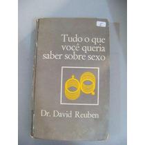 Tudo O Que Você Queria Saber Sobre Sexo Dr. David Reuben