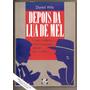 Livro Depois Da Lua Da Mel - Daniel Wile - Frete Grátis