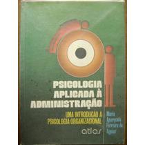 Psicologia Aplicada À Administração - Mª Aparecida Ferreira