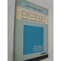 Psicologia - Aplicado À Administração - Cecilia Whitaker