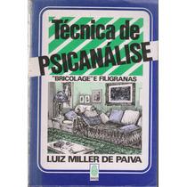 Técnica De Psicanálise - Luiz Miller De Paiva