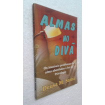 Livro Almas No Divã - Deusa M. Samu