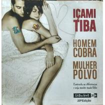 Homem Cobra Mulher Polvo / Içami Tiba