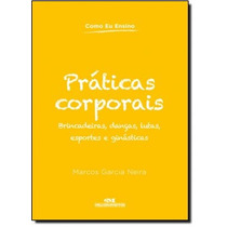 Práticas Corporais - Coleção Como Eu Ensino