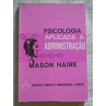 Psicologia Aplicada À Administração Mason Haire Viv