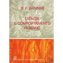 Livro: Ciência E Comportamento Humano - B. F. Skinner
