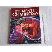 Livro Perfil De Uma Mente Criminosa Brian Innes Edição 2009