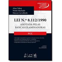 Lei Nº8112-1990: Anotada Pelas Bancas Examinadoras - Fcc