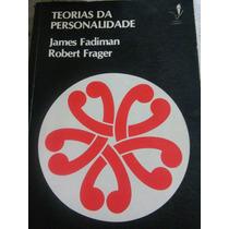 Livro Raro Teorias Da Personalidade James Fadiman R. Frager