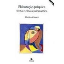 Livro Elaboração Psíquica Teoria E Clínica Psicanalítica