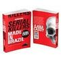 Serial, Killer, Made ,in ,brasil, Ilana , Casoy