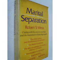 Livro Marital Separation By Robert S. Weiss