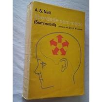 * Livros - Liberdade Sem Medo - A.s. Neill - Summerhill