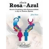 Livro- Além Do Rosa E Do Azul - Gilson Bastos - Frete Gratis