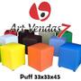 Puff Quadrado 33x33x45 - Para Quem Gosta De Qualidade !!!
