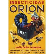 Inceticida Orion Baratas Formigas Moscas Poster Repro