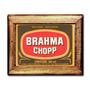 Quadro Campanha Brahma Chopp C/ Moldura Em Madeira