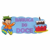 Painel Eva- Placa Barraca Do Doce - Festa Junina