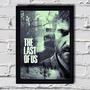 Poster Com Moldura The Last Of Us - P1