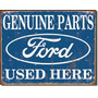 Placa Metálica Antiga Ford Genuine Parts 40x31cm