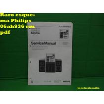 Raro Esquema Philips 06ah936 Ah936 936 Em Pdf
