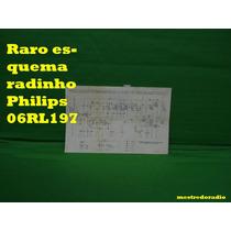 Raro Esquema Radinho Philips 06rl197 Rl197 197 Em Pdf