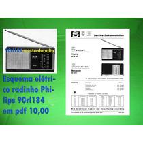 Esquema Elétrico Radinho Philips 90rl184 Em Pdf 10,00