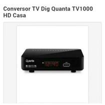 Conversor Tv Dig. Quanta Tv 1000 Hd Casa