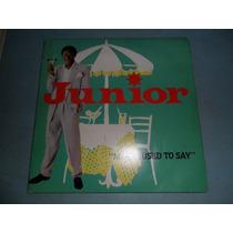 Junior - Mama Used To Say Compacto Vinil