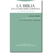La Biblia En La Literatura Española I 2 Edad De Del Olmo Let