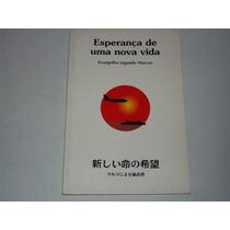 Livro Esperança Nova Vida Evangelho Segundo Marcos Bilingue