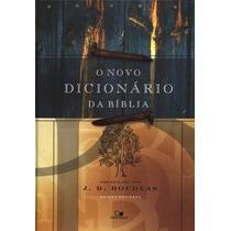 O Novo Dicionário Da Bíblia - Edição Revisada Frete Grátis