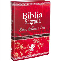 Bíblia Sagrada Entre Mulheres E Deus. Repleta De Recursos