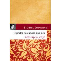 Livro O Poder Da Esposa Que Ora - Mensagens De Fé