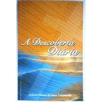 A Descoberta Diária - Novo Testamento